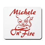 Michele On Fire Mousepad