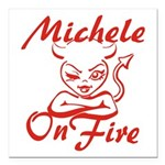Michele On Fire Square Car Magnet 3