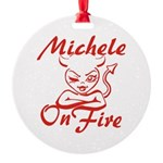 Michele On Fire Round Ornament