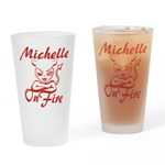 Michelle On Fire Drinking Glass