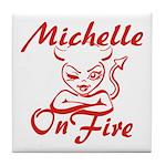 Michelle On Fire Tile Coaster