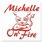 Michelle On Fire Square Car Magnet 3