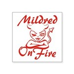 Mildred On Fire Square Sticker 3