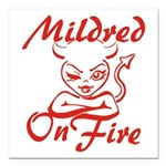 Mildred On Fire Square Car Magnet 3