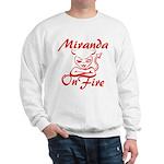 Miranda On Fire Sweatshirt