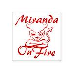 Miranda On Fire Square Sticker 3