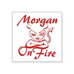 Morgan On Fire Square Sticker 3