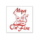 Mya On Fire Square Sticker 3
