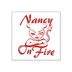 Nancy On Fire Square Sticker 3