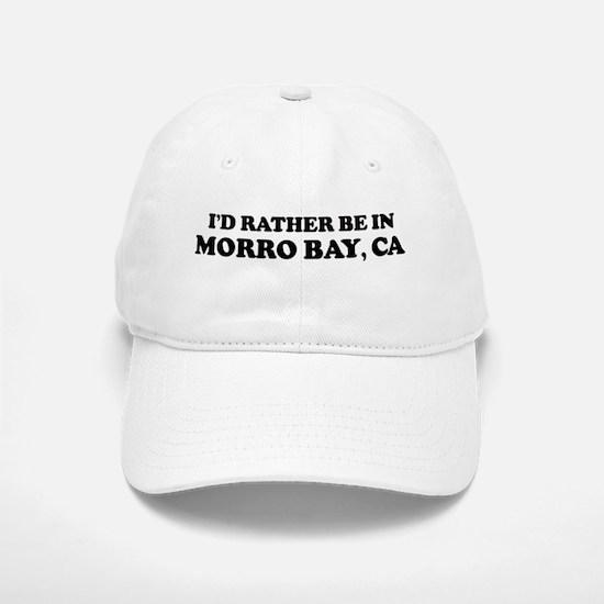 Rather: MORRO BAY Baseball Baseball Cap