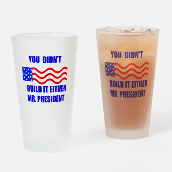 you didnt build that Drinking Glass