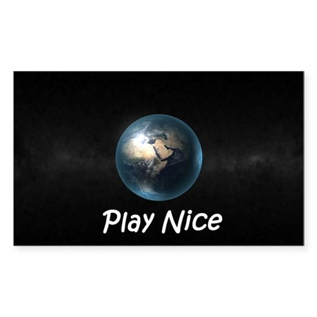 Play Nice Sticker (Rectangle)