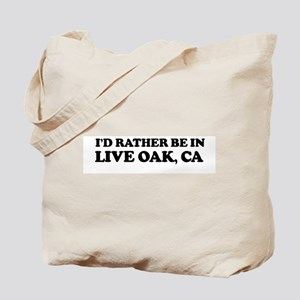 Rather: LIVE OAK Tote Bag