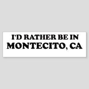 Rather: MONTECITO Bumper Sticker
