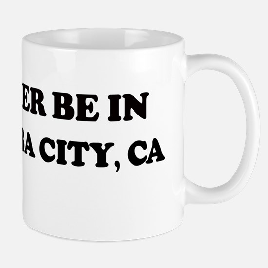 Rather: SOUTH YUBA CITY Mug