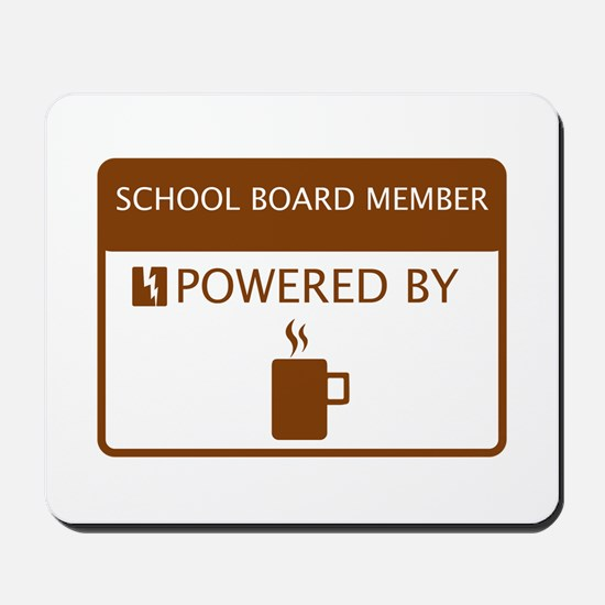 School Board Member Powered by Coffee Mousepad