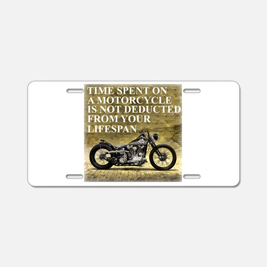 Time Spent On A Motorcycle Aluminum License Plate