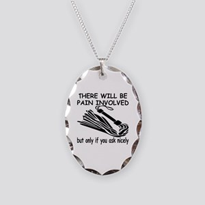 There Will Be Pain Involved Necklace Oval Charm