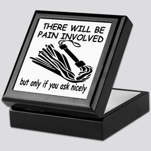 There Will Be Pain Involved Keepsake Box