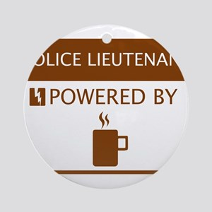 Police Lieutenant Powered by Coffee Ornament (Roun