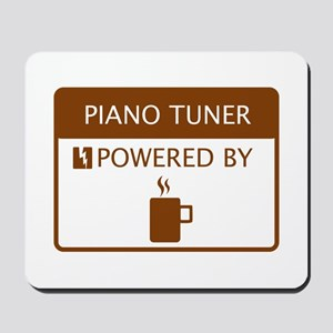 Piano Tuner Powered by Coffee Mousepad