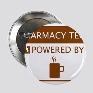"""Pharmacy Tech Powered by Coffee 2.25"""" Button"""