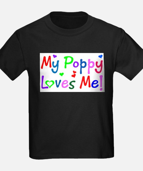 My Poppy Loves Me (younger) T-Shirt
