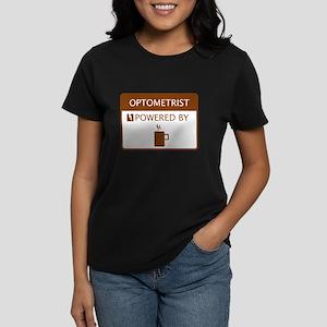 Optometrist Powered by Coffee Women's Dark T-Shirt
