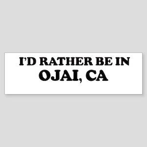 Rather: OJAI Bumper Sticker