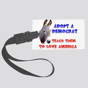 DEMOCRATS NEED HELP Large Luggage Tag