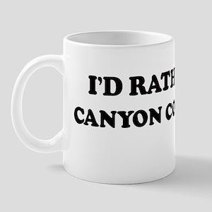 Rather: CANYON COUNTRY Mug