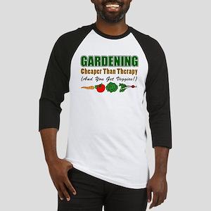 Gardening Cheaper Than Therapy Baseball Jersey