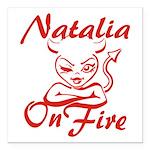 Natalia On Fire Square Car Magnet 3