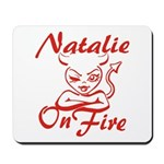 Natalie On Fire Mousepad