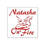 Natasha On Fire Square Sticker 3