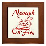 Nevaeh On Fire Framed Tile