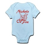 Nichole On Fire Infant Bodysuit