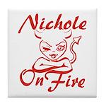 Nichole On Fire Tile Coaster