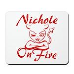 Nichole On Fire Mousepad