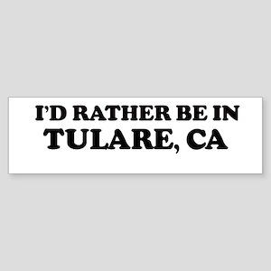 Rather: TULARE Bumper Sticker