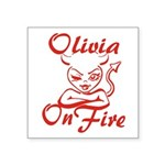 Olivia On Fire Square Sticker 3