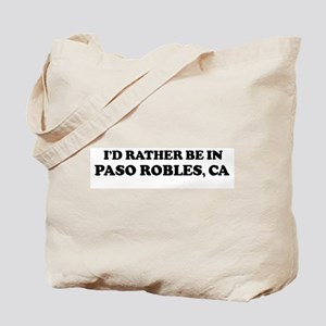 Rather: PASO ROBLES Tote Bag