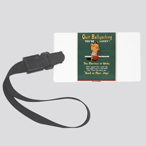 Quit your Bellyaching Large Luggage Tag