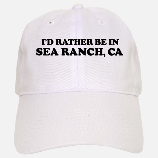 Rather: SEA RANCH Baseball Baseball Cap