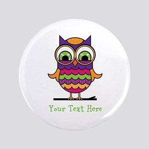 "Customizable Whimsical Owl 3.5"" Button"