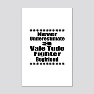 Never Underestimate Vale Tudo Fi Mini Poster Print