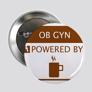 "OB GYN Powered by Coffee 2.25"" Button"