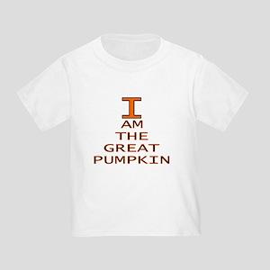 I am the Great Pumpkin Toddler T-Shirt