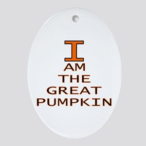 I am the Great Pumpkin Oval Ornament