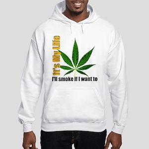 It's My life Hooded Sweatshirt